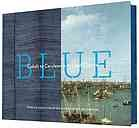 Blue : cobalt to Cerulean in art and culture