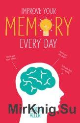 Improve Your Memory Every Day - Улучшайте свою память каждый день