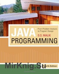 Java Programming: From Problem Analysis to Program Design, Fourth Edition