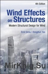 Wind Effects on Structures: Modern Structural Design for Wind, Fourth Edition