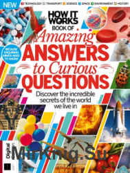 How It Work Amazing Answers to Curious Questions Thirteenth Edition