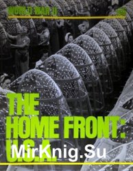 World War II Series - The Home Front: USA