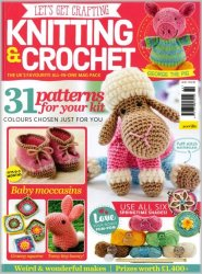 Let's Get Crafting Knitting & Crochet №89 2017
