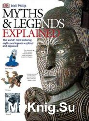 Myths and Legends Explained (Annotated Guides) (DK)