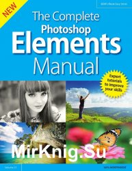 BDM's - The Complete Photoshop Elements Manual Vol.21 2019