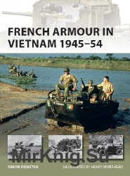 French Armour in Vietnam 1945-54 (Osprey New Vanguard 267)