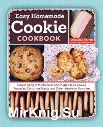 The Easy Homemade Cookie Cookbook