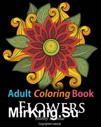 Adult Coloring Books. Flowers