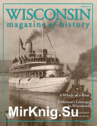 Wisconsin Magazine of History - Spring 2019