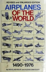 Airplanes of the World, 1490-1976