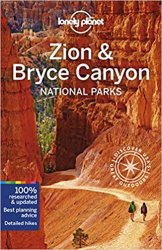 Lonely Planet Zion & Bryce Canyon National Parks, 4th Edition