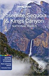 Lonely Planet Yosemite, Sequoia & Kings Canyon National Parks, 5th Edition