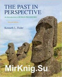 The Past in Perspective: An Introduction to Human Prehistory, 7th Edition
