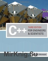 C++ for Engineers and Scientists, Third Edition