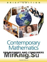 Contemporary Mathematics for Business and Consumers, Sixth Edition