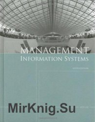 Management Information Systems, Sixth Edition