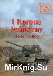 I Korpus Pancerny 1944-1945 (Wydawnictwo Militaria 132)