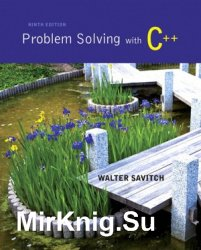 Problem Solving with C++, Ninth edition