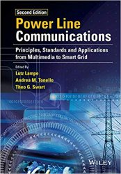 Power Line Communications: Principles, Standards and Applications from Multimedia to Smart Grid, 2nd Edition