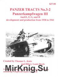 Panzerkampfwagen III Ausf.E, F, G, und H development and production from 1938 to 1941 (Panzer Tracts No.3-2)