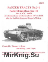 Panzerkampwagen III Ausf.A, B, C, und D development and production from 1934 to 1938 (Panzer Tracts No.3-1)