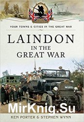 Your Towns and Cities in the Great War - Laindon in the Great War