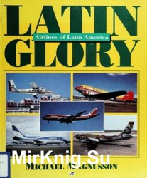 Latin Glory: Airlines of Latin America
