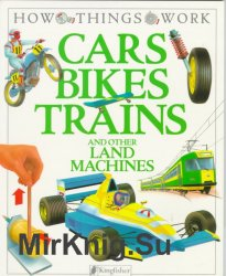 Cars, Bikes, Trains, and Other Land Machines