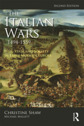 The Italian Wars 1494-1559 : War, State and Society in Early Modern Europe, Second Edition