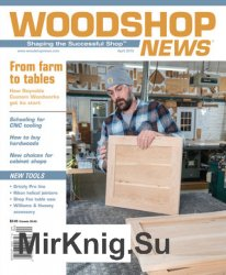 Woodshop News - April 2019