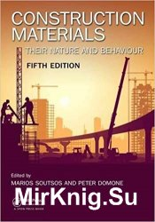 Construction Materials: Their Nature and Behaviour, 5th Edition