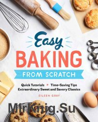 Easy Baking From Scratch