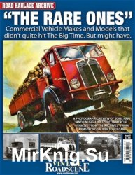 The Rare Ones (Road Haulage Archive № 9)
