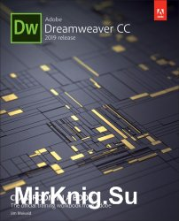 Adobe Dreamweaver CC Classroom in a Book, 2019 Release