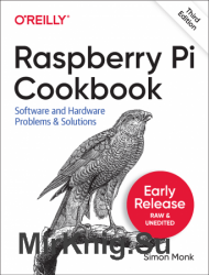 Raspberry Pi Cookbook, 3rd Edition (Early Release)