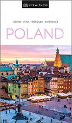 DK Eyewitness Travel Guide Poland, 2019 Edition