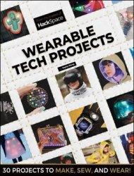 HackSpace: Wearable Tech Projects (2019)