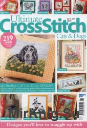 Ultimate Cross Stitch - Cats & Dogs Vol.21 2019