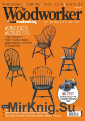 The Woodworker & Good Woodworking - July 2019