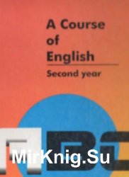 A Course of English. Second Year