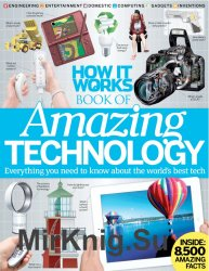 How It Works: Book of Amazing Technology