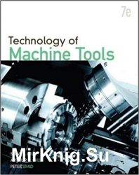 Technology Of Machine Tools, Seventh Edition