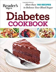 Diabetes Cookbook: More Than 140 Recipes to Balance Your Blood Sugar