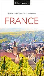 DK Eyewitness Travel Guide France, 2019 Edition