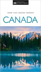 DK Eyewitness Travel Guide Canada, 2019 Edition