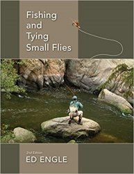 Fishing and Tying Small Flies, 2nd Edition