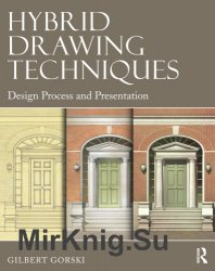 Hybrid Drawing Techniques: Design Process and Presentation