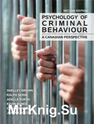 Psychology of Criminal Behaviour - A Canadian Perspective
