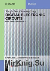 Digital Electronic Circuits: Principles and Practices
