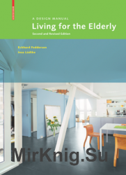 Living for the Elderly: A Design Manual, Second and Revised Edition